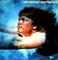 larry-norman-upon-this-rock