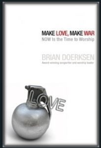 Doerksen - Make Love Make War (2)