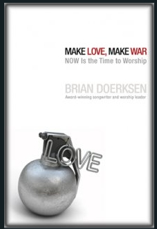 Doerksen - Make Love Make War (2)