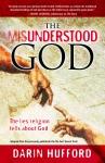 The Misunderstood God