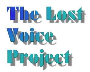 The Lost Voice Project