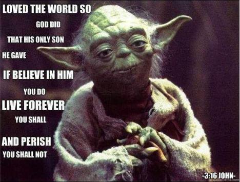 Yoda John 3 16