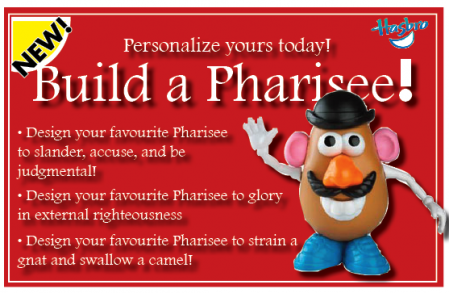 Build a Pharisee