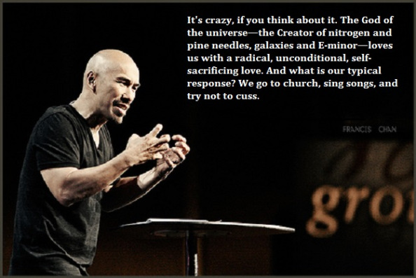 Francis Chan Quotation