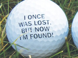 I Once Was Lost Golf Ball