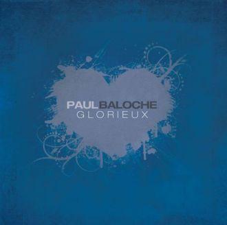 Glorieux - Paul Baloche