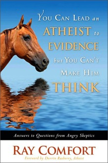 You Can Lead an Atheist To Evidence
