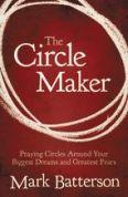 Circle Maker - Mark Batterson