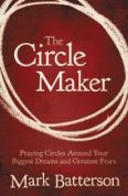 Circle Maker - Mark Batterson