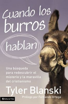 Spanish - When Donkeys Talk - Tyler Blanski