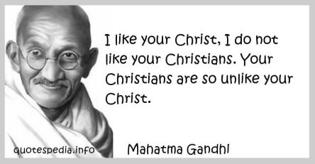 I Like Your Christ - Gandhi