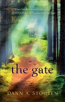 The Gate - Dann Stouten