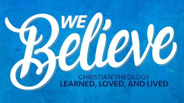 We Believe - Bruxy - The Meeting House