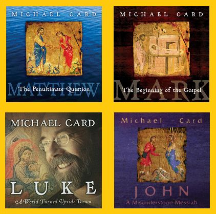 Michael Card - CD series based on the Gospels