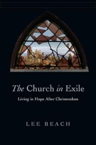 The Church in Exile - Lee Beach