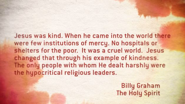 Kindness - Billy Graham quotation