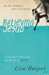Believing Jesus - Lisa Harper