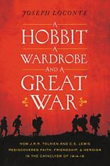 Joseph Laconte - A Hobbit A Wardrobe and a Great War - Thomas Nelson