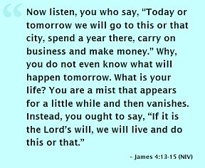 James 4 - Do not say tomorrow
