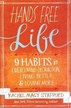Hands Free Life - Rachel Macy Stafford