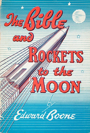 The Bible and Rockets to the Moon