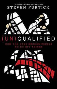 Un(Qualified) - Steven Furtick - Waterbrook Press