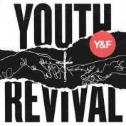 Hillsong Y&F - Youth Revival