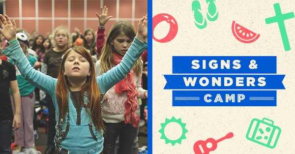 Signs and Wonders Camp