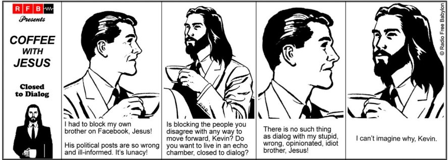 Coffee With Jesus - Closed to Dialog