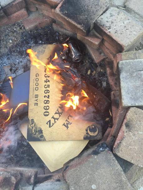 "From Reddit: ""Had a lady from church ask me to remove an Ouija board from her home because she was afraid to touch it, but I have enough spiritual power to withstand it. So I did. It's burning in my fire pit right now. Sometimes my job is awesome and hilarious."""