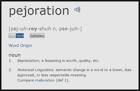 pejoration-definition