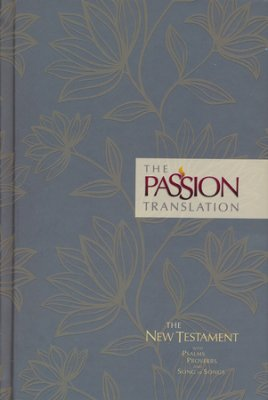 popular bible verses in the passion translation tpt thinking out